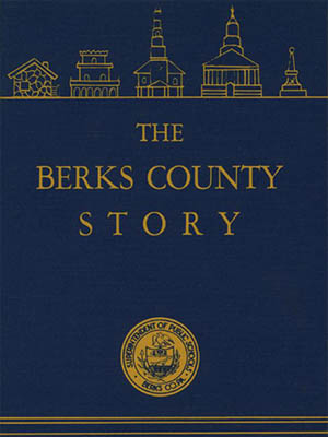 The Berks County Story