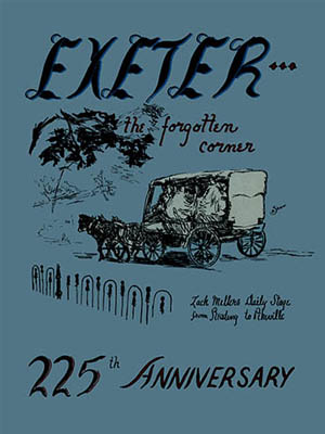 Exeter the Forgotten Corner, 225th Anniversary