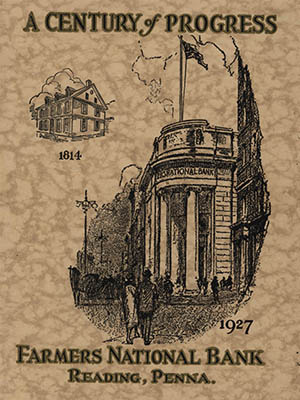 Farmers National Bank, A Century of Progress