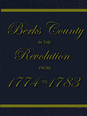 Berks County in the Revolution