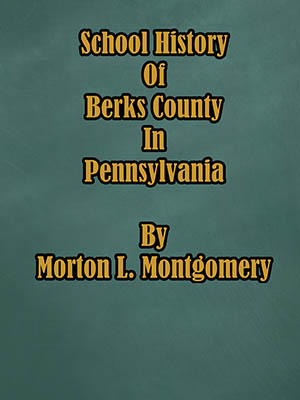 School History of Berks County in Pennsylvania